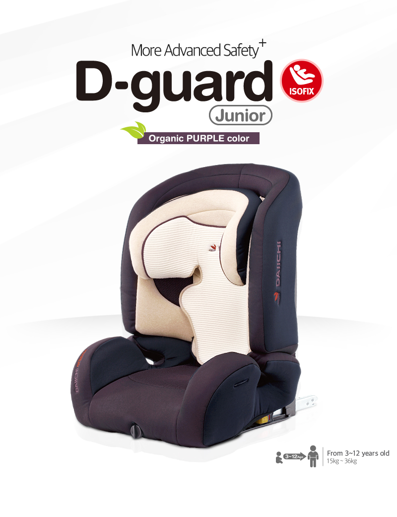 more advanced safety, DAIICHI D guard junior ISOFIX