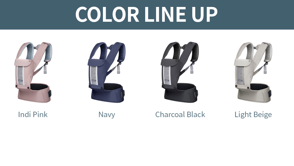 Color Line up: Indi Pink, Navy, Charcoal Black, Light Beige