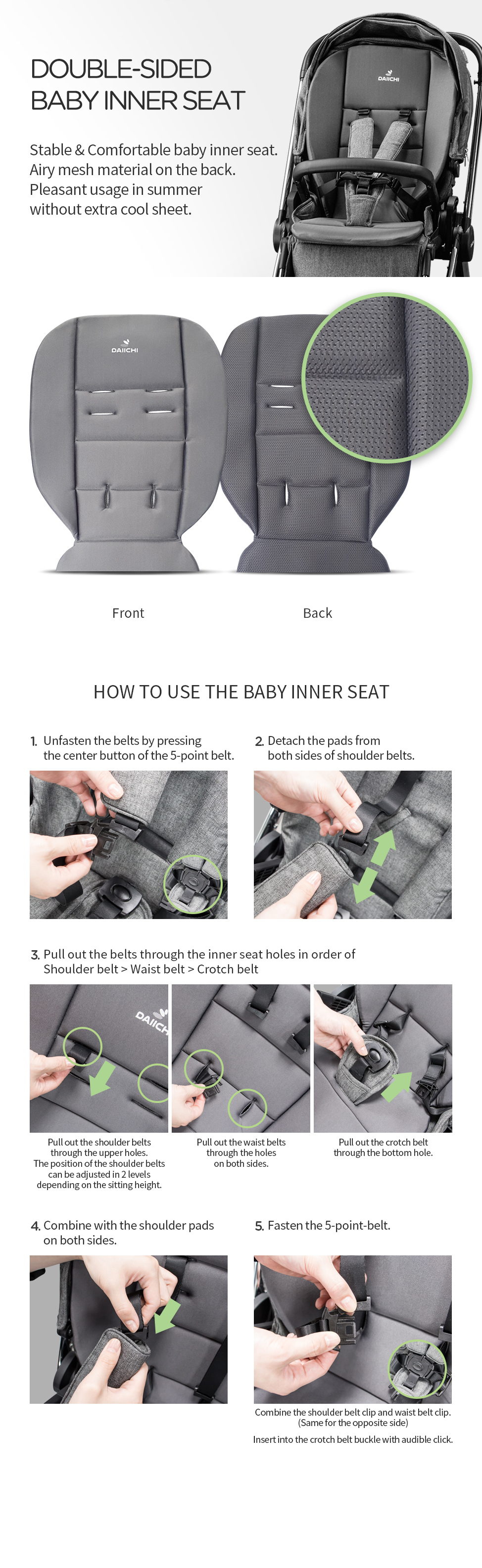 DOUBLE-SIDED BABY INNER SEAT. Airy mesh material on the back Pleasant usage in summer without extra cool sheet.